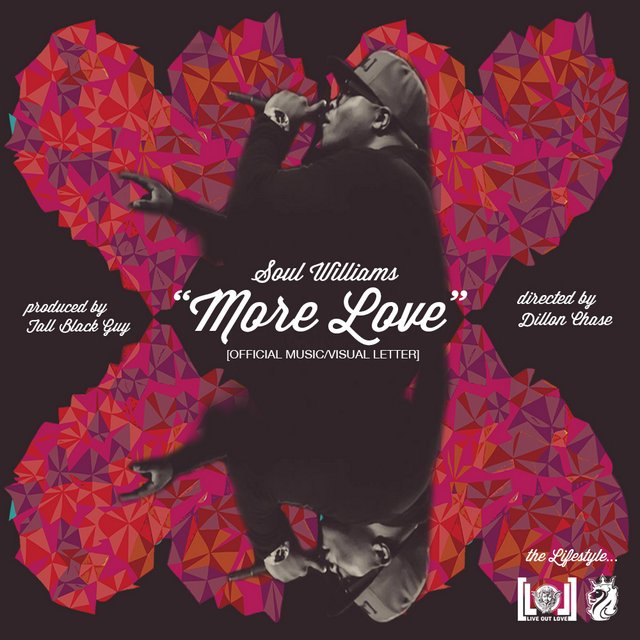 Soul Williams - More Love produced by Tall Black Guy