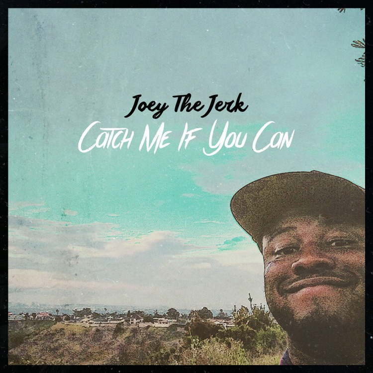Joey the Jerk - Catch Me If You Can album download