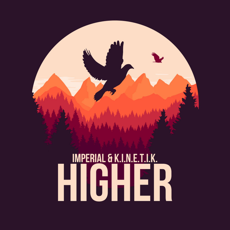 Higher single by Imperial and Kinetik