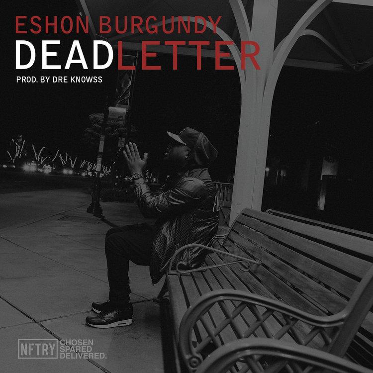 Dead Letter video by Eshon Burgundy