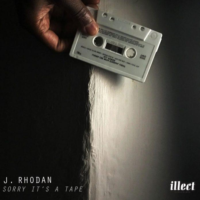 Sorry It's A Tape by J. Rhodan