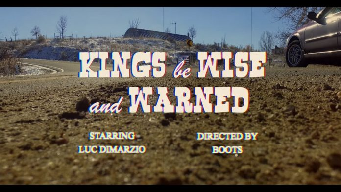 Kings be Wise and Warned video by Luc DiMarzio