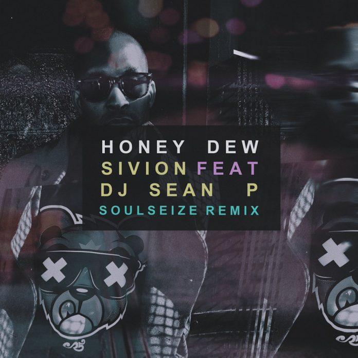 Sivion Honey Dew Soulseize remix