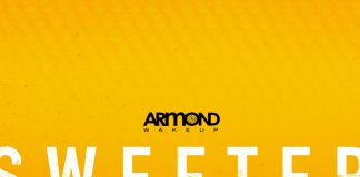 Armond WakeUp Sweeter single and remix
