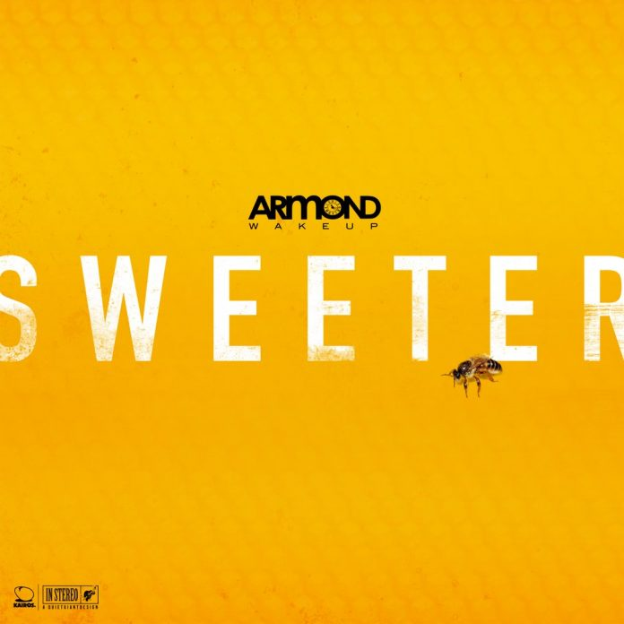 Armond WakeUp Sweeter single and remix