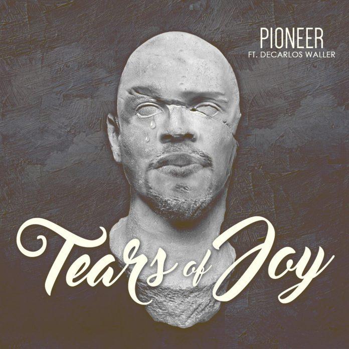 Pioneer Tears of Joy video