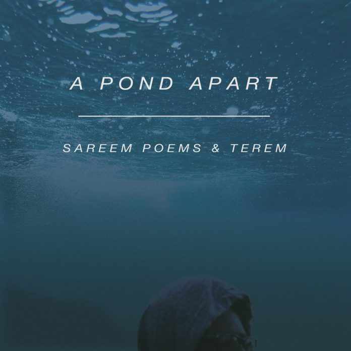 A Pond Apart by Sareem Poems and Terem