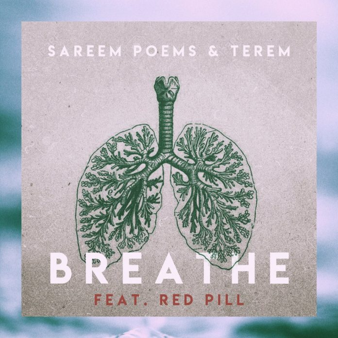 Breathe by Sareem Poems Terem and Red Pill