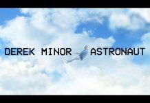 Astronaut music video by Derek Minor