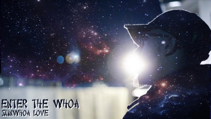 Watch Enter The Whoa by Sunwhoa Love