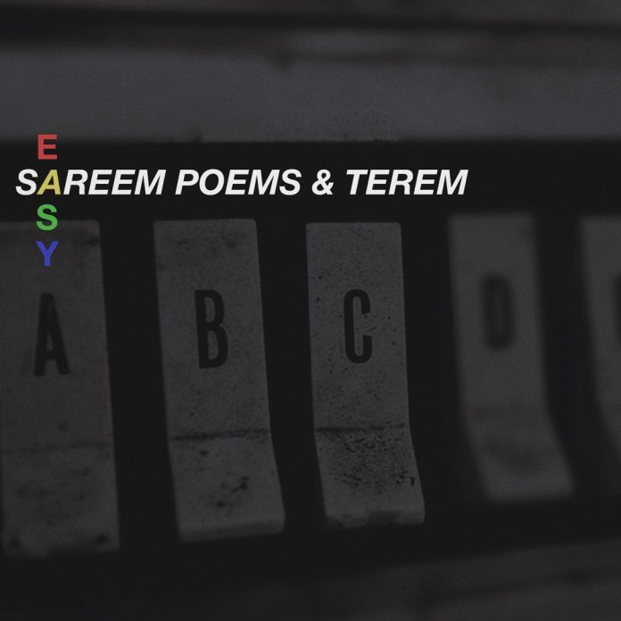 Easy by Sareem Poems and Terem