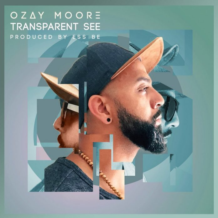 Transparent See by Ozay Moore