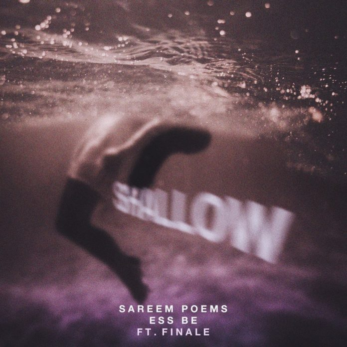 Shallow by Sareem Poems and Ess Be
