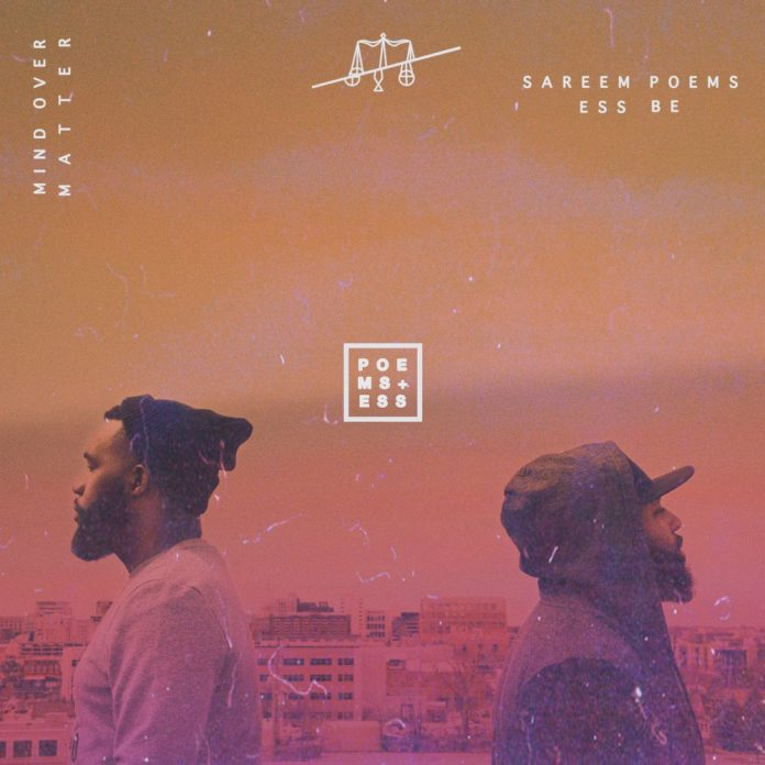 Stream Mind Over Matter by Sareem Poems and Ess Be