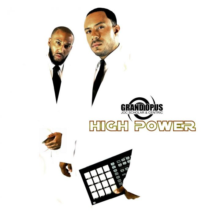 Grand Opus - High Power
