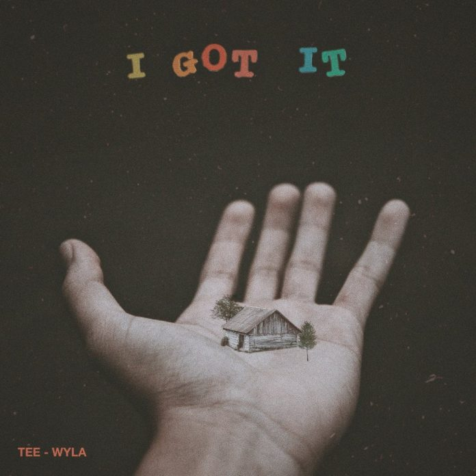 I Got It by Tee-Wyla