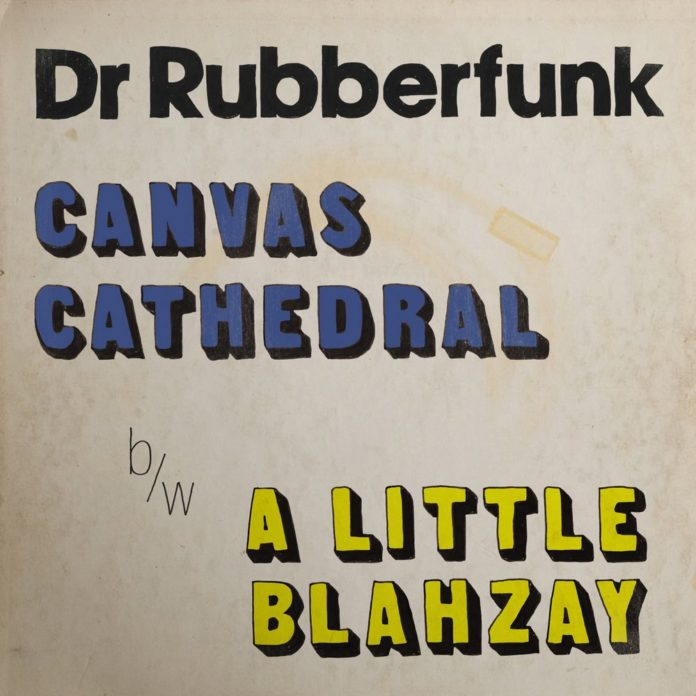 Dr Rubberfunk - Canvas Cathedral