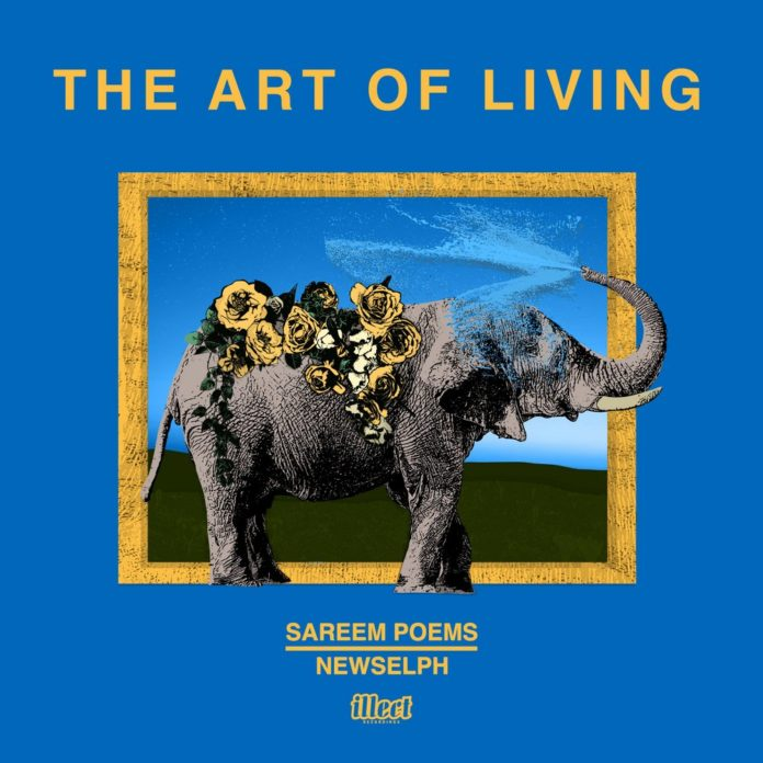 The Art of Living by Sareem Poems and Newselph